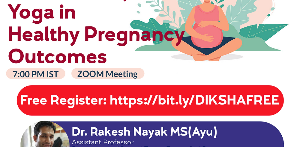 Role of Pathya & Yoga in Healthy Pregnancy Outcomes | Dr. Rakesh Nayak MS(Ayu) | Ayurveda College Coimbatore