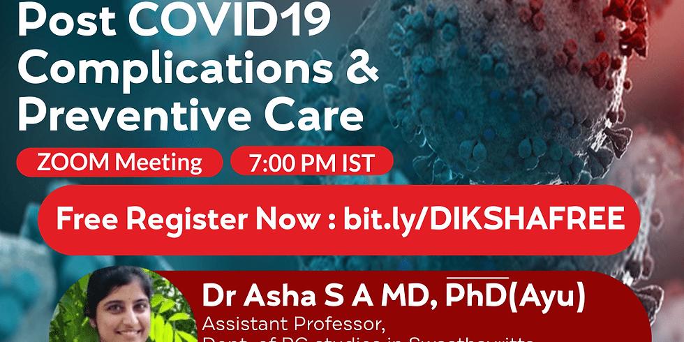 A View on COVD 19, Comorbidities, Post-COVID 19 Complications & Preventive care   Dr Asha S A MD PhD(Ayu)   AVC Coimbato