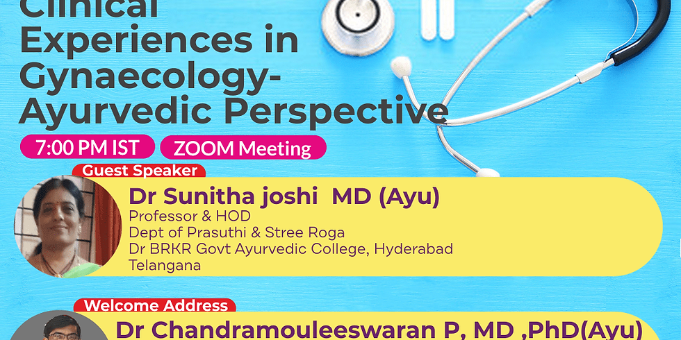 Clinical  Experiences in  Gynaecology- Ayurvedic Perspective | Dr Sunitha joshi  MD (Ayu)