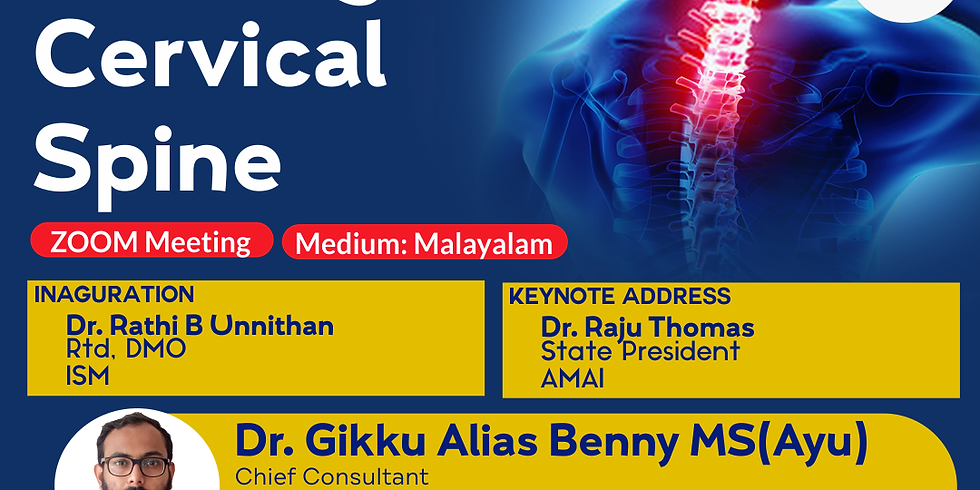 Looking into Cervical Spine   Dr. Gikku Alias Benny MS(Ayu)   AMAI Changanacherry Area Committee