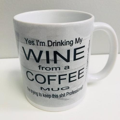 Trying To Keep It Professional Coffee Mug
