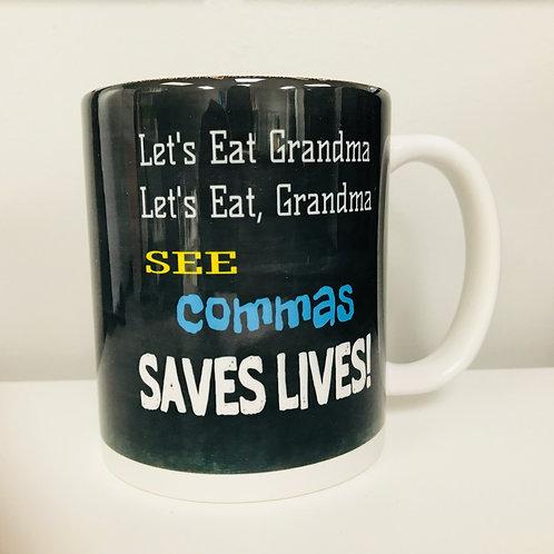 Commas Saves Lives Coffee Mug