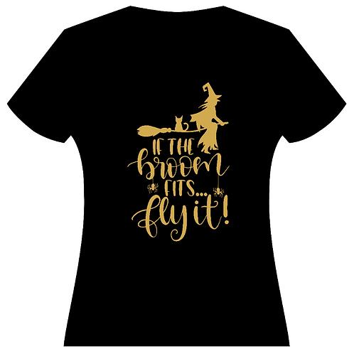 If the Broom Fits Ladies Tee (3 Colors)