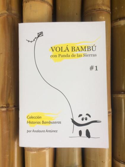 Fábula VOLÁ BAMBÚ   Historias Bambuseras