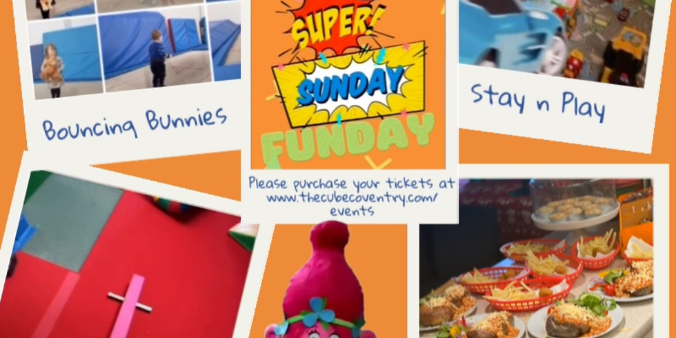 Super Sunday Funday (23rd Feb 10am to 12:30pm)