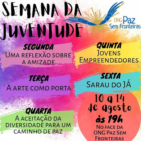 """Grupo JUVENTUDE ARTE promove """"Semana da Juventude"""" nas vivências on-line da ONG Paz Sem Fronteiras"""