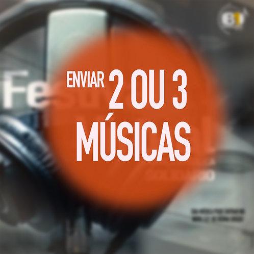 ENVIAR 2 OU 3 MÚSICAS
