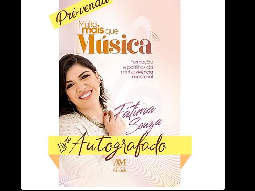 PV Livro Fátima Souza - Muito Mais Que Música