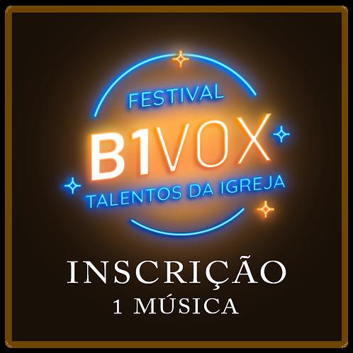 Inscrição 1 Música Festival B1 Vox