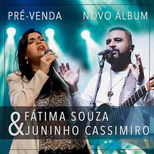 Pre Venda Álbum Fátima Souza e Juninho Cassimiro