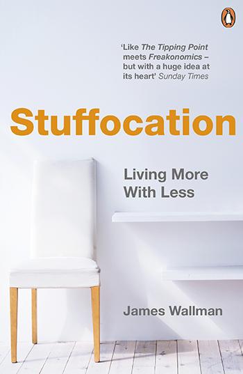Stuffocation - James Wallman