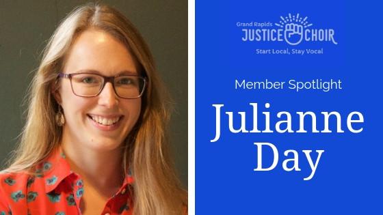 Justice Choir GR Member Spotlight: Julianne Day
