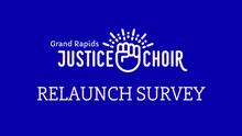 Justice Choir GR Relaunch – Fall 2021!