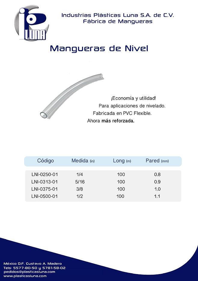 Estas son las especificaciones de las mangueras de nivel. Se venden mucho en ferreterías y son bastante económicas.