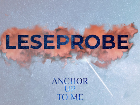 Leseprobe - Anchor Up To Me