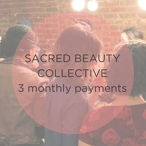Sacred Beauty Collective/ 3 Payments