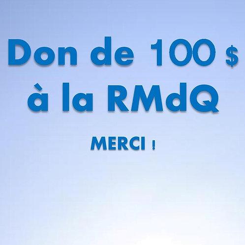 Don de 100$ RMdQ