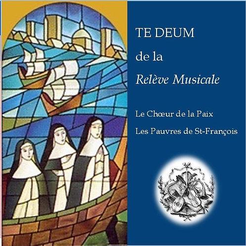TE DEUM de la Relève Musicale (disque compact)