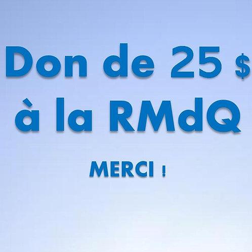 Don de 25$ RMdQ