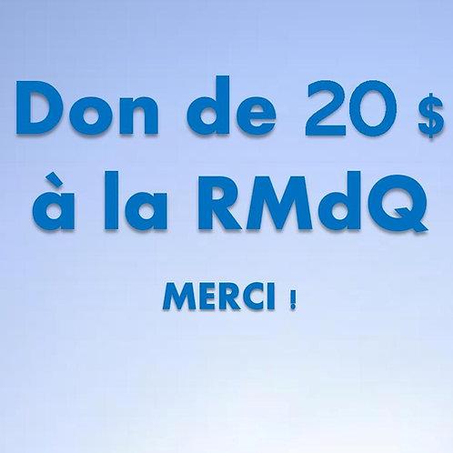Don de 20$ RMdQ