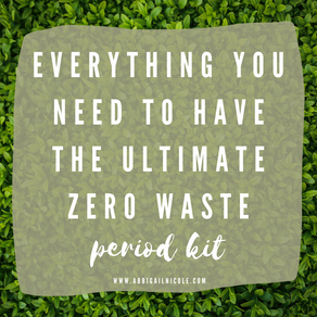 Zero Waste Menstrual Cycles: Is it possible?