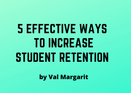 5 Effective Ways to Increase Student Retention