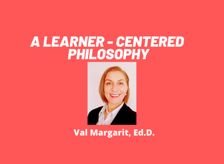 A Learner-Centered Philosophy