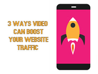 3 ways video can boost your website traffic.
