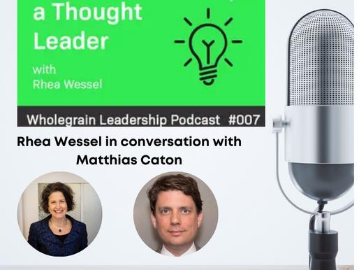 Rhea on the Wholegrain Leadership podcast