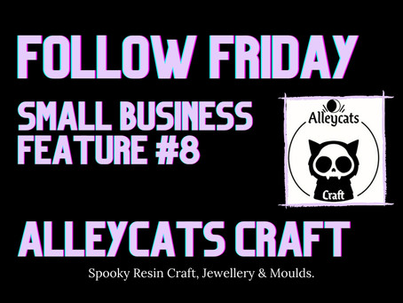 FOLLOW FRIDAY FEATURE #8 - ALLEYCATS CRAFT