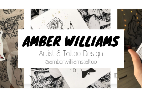 Journal #2: Amber Williams - Tattoo Artist