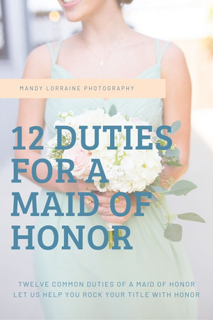 12 Duties for a Maid of Honor