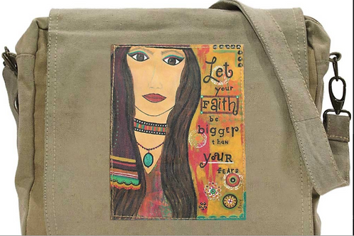 Let you Faith be Bigger than Your Fear Messenger Bag