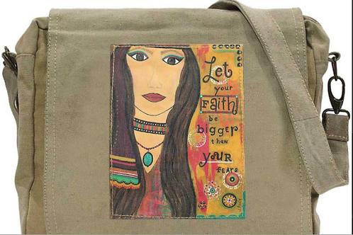 Let you Faith be Bigger than Your Fear Messenger Bag