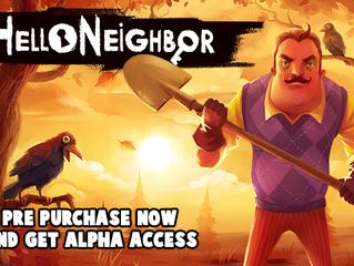 Pre-Purchase Hello Neighbor & Get Alpha Access