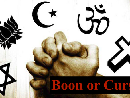 Does religion is a boon or a curse?