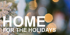 Dec_2018_home-for-the-holidays_530x265.j