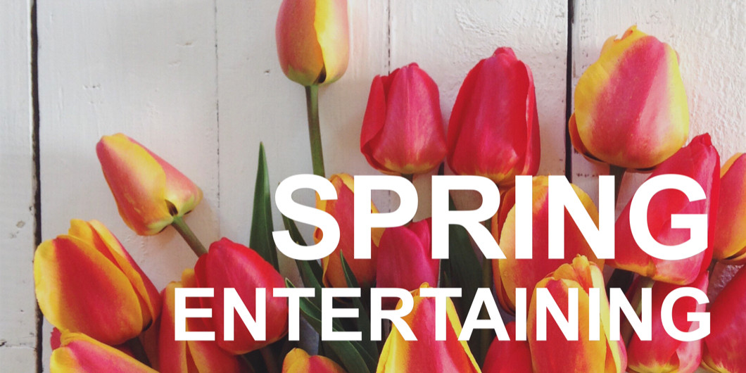 May_2019_spring_entertaining_530x265.jpg