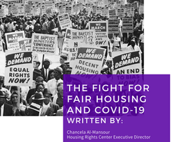 The Fight For Fair Housing and COVID-19