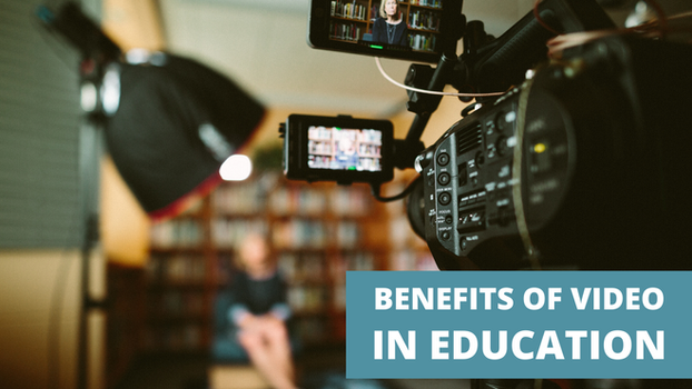 Benefits of Video in Higher Education