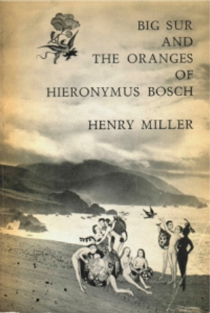 Big_Sur_And_The_Oranges_Of_Hieronymus_Bosch_300_447