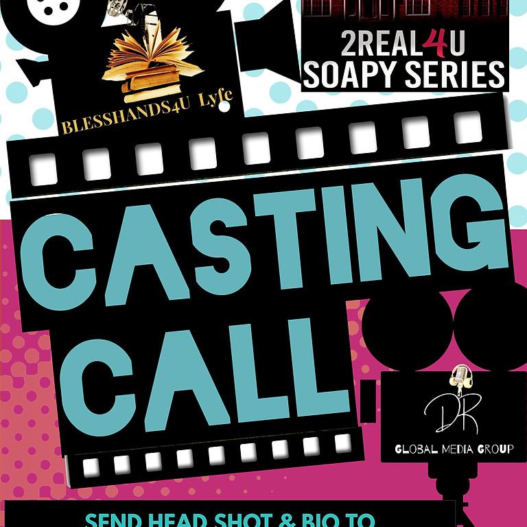 """2REAL4U"" LYFE Casting Call"