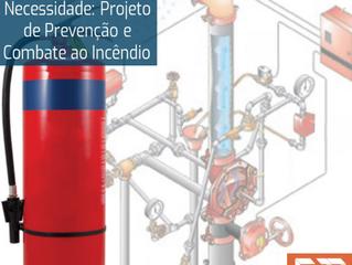 Necessidade e Segurança: Projeto de Prevenção de Combate a Incêndio
