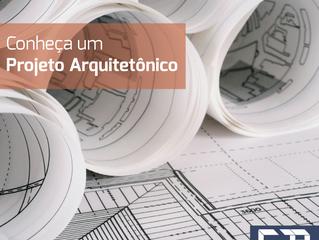 Conheça um Projeto Arquitetônico