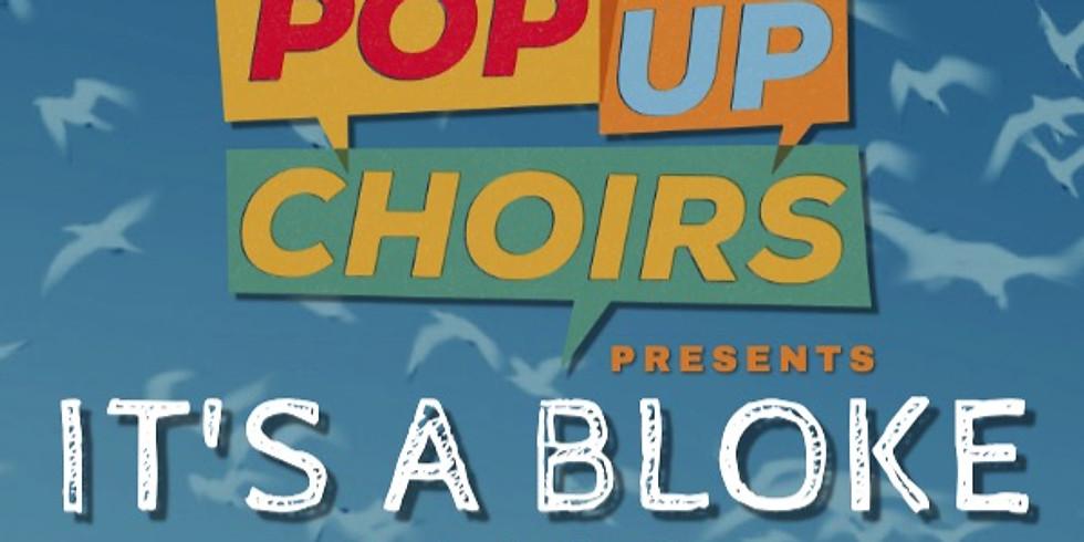 Beccy Owen's Pop Up Choir: It's a Bloke Sing!