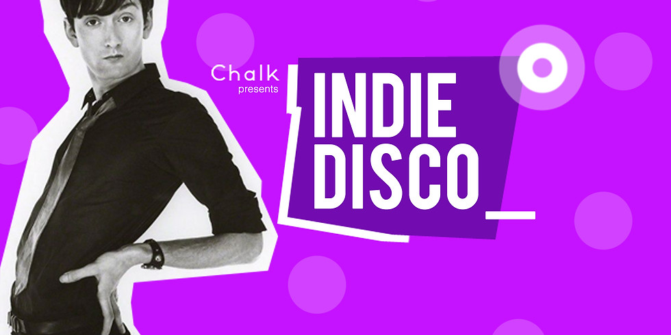 CANCELLED: Chalk presents Indie Disco