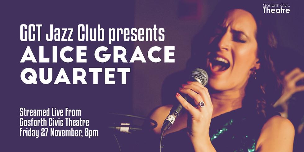 GCT Live presents: Alice Grace Quartet