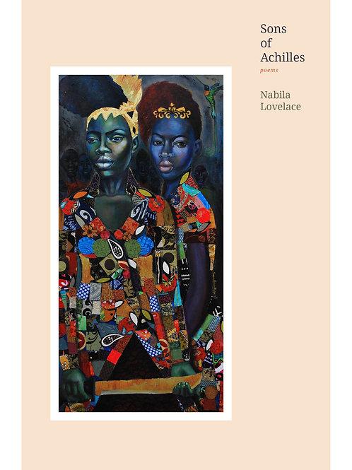 Sons of Achilles by Nabila Lovelace