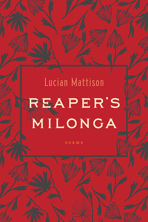 Reaper's Milonga by Lucian Mattison (Digital)