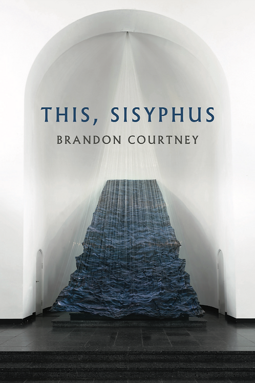This, Sisyphus by Brandon Courtney